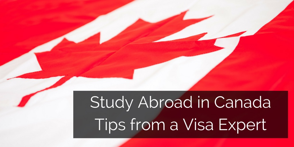 Study Abroad In Canada Tips From A Canadian Visa Expert