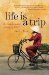 Life is a Trip Judith Fein