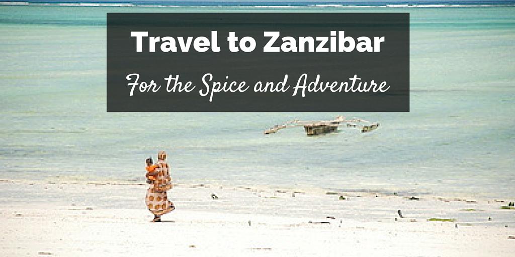 Travel to Zanzibar Featured Image