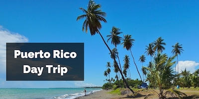Puerto Rico Day Trip